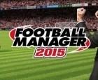 Football Manager 2015 : le jeu vidéo tant attendu de cette année