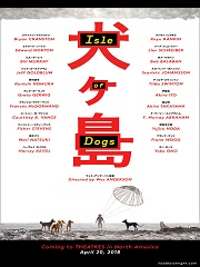 L'affiche du film d'animation « Isle of Dogs » © Fox Searchlight Pictures