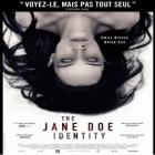 Le film « The Jane Doe Identity » est à l'affiche