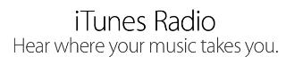 iTunes Radio : nouveau service pour écouter de la musique en streaming
