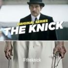 The Knick : première bande-annonce pour cette série médicale