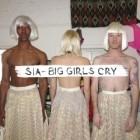 Big Girls Cry, le nouveau single de Sia et les sonneries sur m.Zikiz