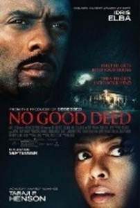 L'affiche de No Good Deed