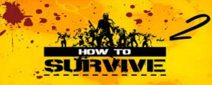 image du jeu how to survive 2
