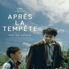 «Après la tempête» : un film à découvrir au cinéma