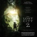 « The Lost City of Z » : à voir au cinéma