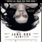 Le film « The Jane Doe Identity » est à l'affiche