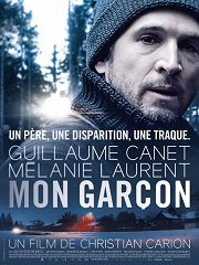 Mon Garcon, un thriller de Christian Carion avec Guillaume Canet au cinema