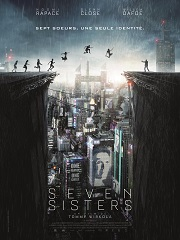 Seven Sisters, un film de science fiction avec Noomi Rapace au cinema