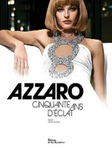 Livre Azzaro, 50 ans d eclat : 50e anniversaire de la maison de style