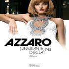 « Azzaro, 50 ans d'éclat », un livre à découvrir