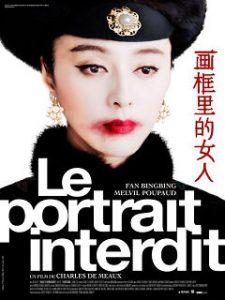 Portrait Interdit de Charles de Meaux, film avec Fan Bingbing et Melvil Poupaud