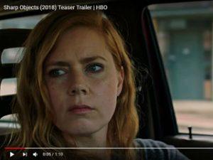 Sharp Objects, la serie avec Amy Adams sur HBO a une bande annonce