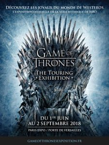 Game of Thrones The Touring Exhibition, l exposition sur la serie sera a Paris