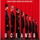 « Ocean's 8 » : la comédie avec Sandra Bullock est au cinéma