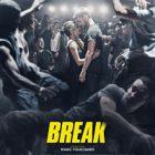 La comédie dramatique « Break » est au cinéma