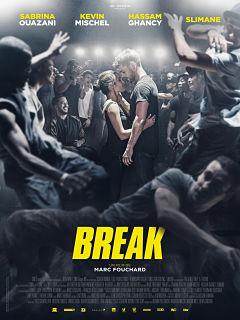 Break, comedie dramatique de Marc Fouchard avec Sabrina Ouazani au cinema