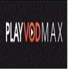 L'appli PlayVOD Max propose des films et séries et VOD