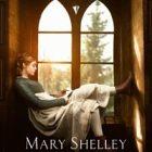 Le film dramatique « Mary Shelley » débarque dans les salles obscures