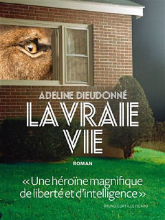 Adeline Dieudonne, le roman La Vraie Vie de l auteure remporte le prix Fnac
