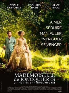 Mlle de Joncquieres: un film avec Edouard Baer et Cecile de France signe Emmanuel Mouret