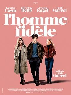L Homme fidele avec Laetitia Casta et Lily Rose Depp : un film de Louis Garrel