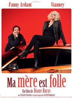 Comedie Ma mere est folle avec Fanny Ardant et Vianney au cinema