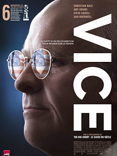 Biopic Vice d Adam McKay avec Christian Bale et Amy Adams au cinema