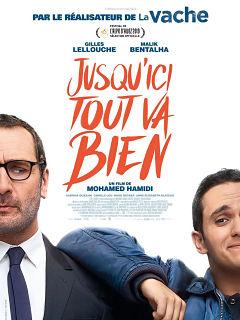 Comedie Jusqu ici tout va bien avec Gilles Lellouche et Malik Bentalha au cinema