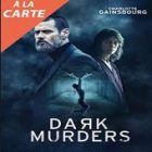 Dark Murders, un thriller à découvrir sur une application mobile