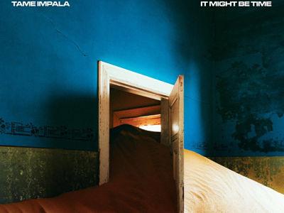 It Might Be Time, single du groupe de rock Tame Impala dirige par Kevin Parker