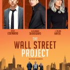 Une bande-annonce très prisée pour le film The Wall Street Project