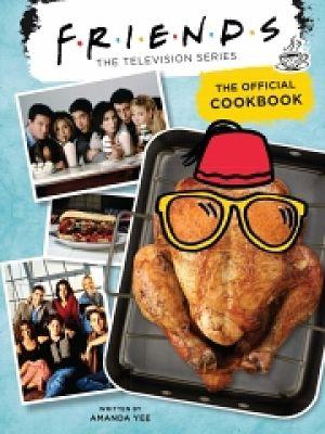 Friends: découvrez le livre de recettes inspirées de la série