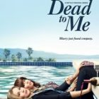 Dead to Me, la série tire sa révérence
