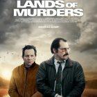 Film dramatique : « Lands of Murders » bientôt au cinéma