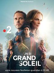 Serie : Un Si Grand Soleil deja de retour sur la chaine France 2
