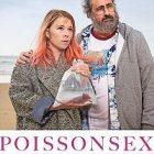 « Poissonsexe » : une comédie signée Olivier Babinet