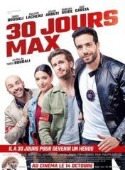 30 jours max, film realise par Tarek Boudali avec Jose Garcia