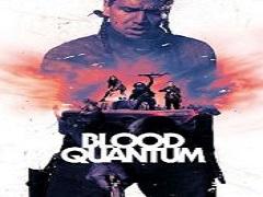 blood-quantum-est-disponible-sur-l-appli-playvod-max