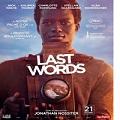Last Words : le film dramatique est actuellement en salle