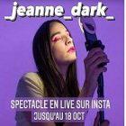 « Jeanne Dark » : une représentation théâtrale
