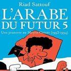 « L'Arabe du futur 5 » continue à séduire les lecteurs